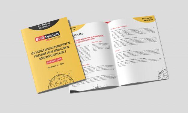 Les 3 outils digitaux pour poursuivre votre acquisition de nouveaux clients BtoB ?