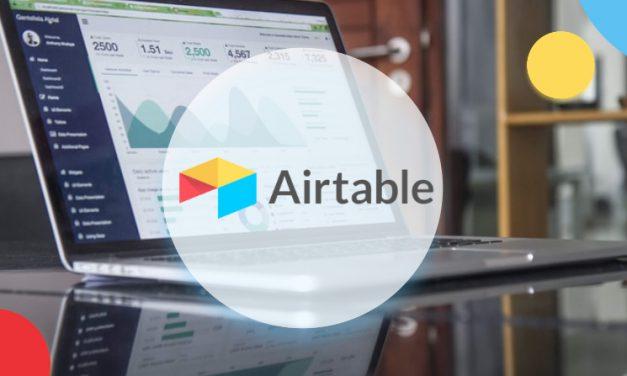 Airtable, de nouvelles fonctionnalités pour mieux gérer les contenus